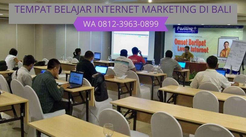 DIJAMIN BISA! WA 0812-3963-0899, Tempat Belajar Internet Marketing Untuk Pemula Di Bali